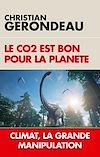 Télécharger le livre :  Le CO2 est bon pour la planète