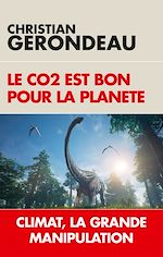 Download this eBook Le CO2 est bon pour la planète