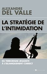 Download this eBook La stratégie de l'intimidation