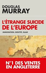 Download this eBook L'étrange suicide de l'Europe