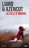 Télécharger le livre :  La fille d'Omaha