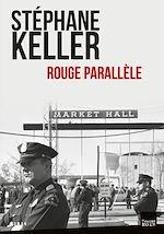 Téléchargez le livre :  Rouge parallèle