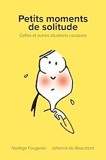 Téléchargez le livre :  Petits moments de solitude