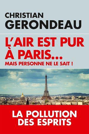 Téléchargez le livre :  L'air est pur à Paris