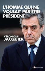 Téléchargez le livre :  L'Homme qui ne voulait pas être président