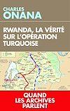 Télécharger le livre :  Rwanda, la vérité sur l'opération Turquoise