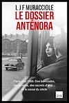 Télécharger le livre :  Le dossier Anténora