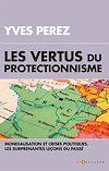 Télécharger le livre :  Les vertus du protectionnisme
