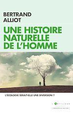 Download this eBook Une histoire naturelle de l'Homme