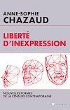 Télécharger le livre :  Liberté d'inexpression