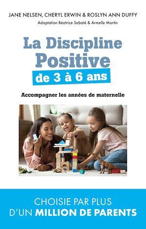 Téléchargez le livre :  La Discipline positive de 3 à 6 ans