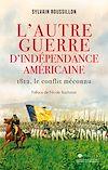 Télécharger le livre :  L'Autre guerre d'indépendance