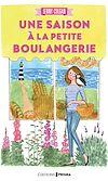 Télécharger le livre :  Une saison à la petite boulangerie