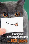 Télécharger le livre :  L'origine des expressions en 365 jours