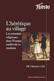Téléchargez le livre :  L'hérétique au village