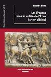 Télécharger le livre :  Les Francos dans la vallée de l'Èbre (XIe-XIIe siècles)