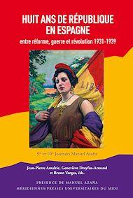 Téléchargez le livre :  Huit ans de République en Espagne