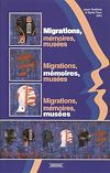 Télécharger le livre :  Migrations, mémoires, musées