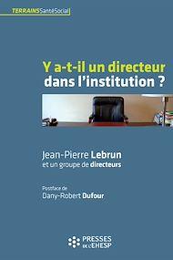 Téléchargez le livre :  Y a-t-il un directeur dans l'institution ?