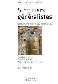 Téléchargez le livre :  Singuliers généralistes - Sociologie de la médecine générale