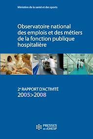 Téléchargez le livre :  Observatoire national des emplois et des métiers de la fonction publique hospitalière