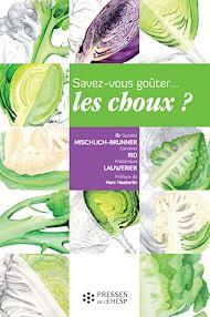 Téléchargez le livre :  Savez-vous goûter les choux ?