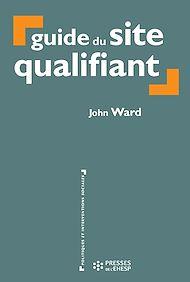Téléchargez le livre :  Guide du site qualifiant