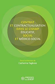Téléchargez le livre :  Contrat et contractualisation dans le champ éducatif, social et médico-social