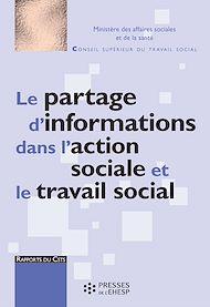 Téléchargez le livre :  Le Partage d'informations dans l'action sociale et le travail social