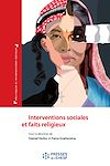 Télécharger le livre :  Interventions sociales et faits religieux - Le paradoxe des logiques identitaires