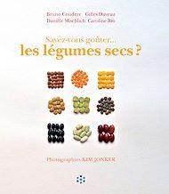 Téléchargez le livre :  Savez-vous goûter les légumes secs ?