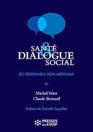 Téléchargez le livre :  Santé et dialogue social : Les personnels non-médicaux