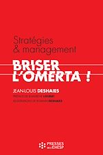Download this eBook Stratégies et management : briser l'omerta