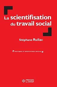 Téléchargez le livre :  La scientifisation du travail social