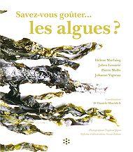 Téléchargez le livre :  Savez-vous goûter les algues ?