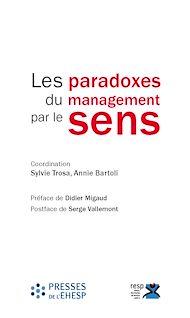 Téléchargez le livre :  Les paradoxes du management par le sens