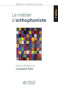 Téléchargez le livre :  Le métier d'orthophoniste - 2e édition