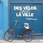 Téléchargez le livre :  Des vélos dans la ville