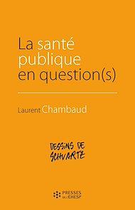 Téléchargez le livre :  La santé publique en question(s)