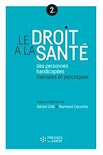 Téléchargez le livre :  Le droit à la santé des personnes handicapées mentales et psychiques