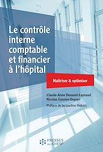 Téléchargez le livre :  Le contrôle interne comptable et financier à l'hôpital