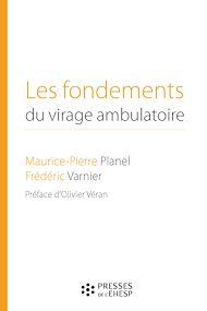 Téléchargez le livre :  Les fondements du virage ambulatoire