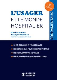 Téléchargez le livre :  L'usager et le monde hospitalier - 7e édition
