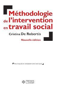 Téléchargez le livre :  Méthodologie de l'intervention en travail social