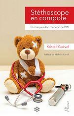 Téléchargez le livre :  Stéthoscope en compote