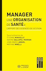 Download this eBook Manager une organisation de santé : L'apport des sciences de gestion