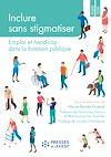 Télécharger le livre : Inclure sans stigmatiser
