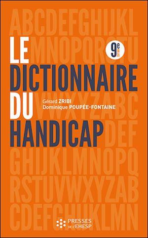 Téléchargez le livre :  Dictionnaire du handicap