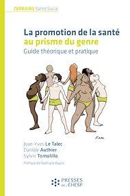 Téléchargez le livre :  La promotion de la santé au prisme du genre