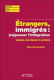 Téléchargez le livre :  Etrangers, immigrés : (re)penser l'immigration